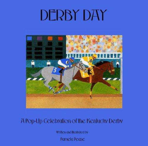 Derby Day by Pamela Pease