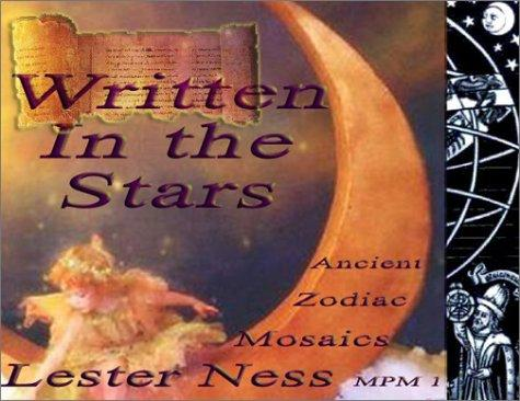 Written in the stars by Lester J. Ness
