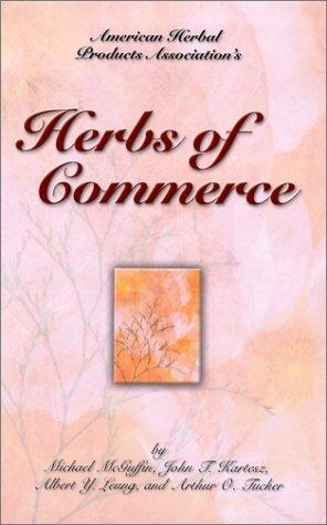 Herbs of Commerce by Michael McGuffin, Albert Y. Leung, Arthur O. Tucker
