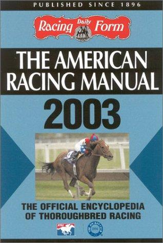The American Racing Manual 2003 by Steve Davidowitz