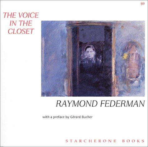 The voice in the closet