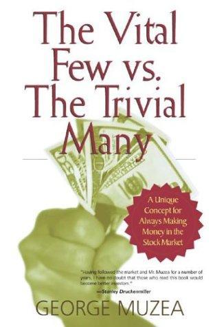The Vital Few vs. The Trivial Many