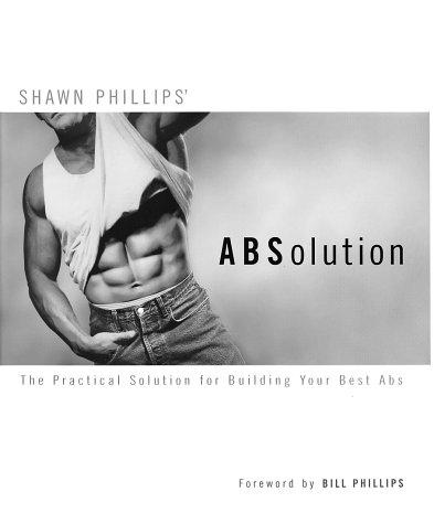 ABSolution by Shawn Phillips, Bill Phillips