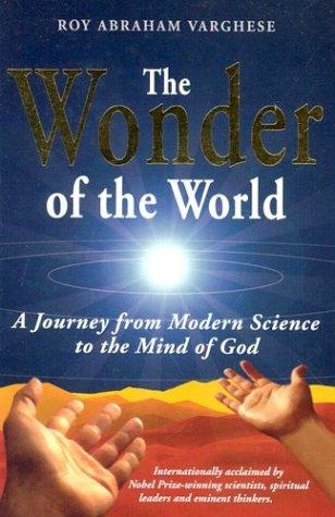 Image 0 of The Wonder of the World: A Journey from Modern Science to the Mind of God