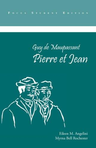 Pierre Et Jean (Focus Edition Series) by Guy de Maupassant