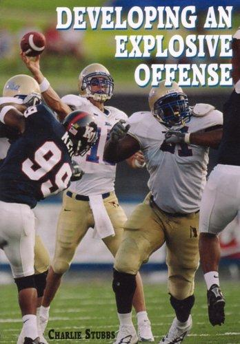 Developing an Explosive Offense by Charlie Stubbs