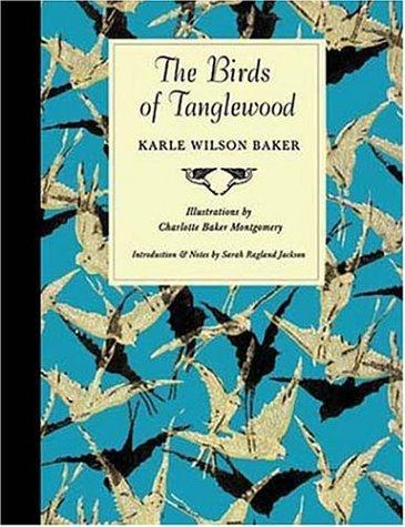 The birds of Tanglewood by Karle Wilson Baker