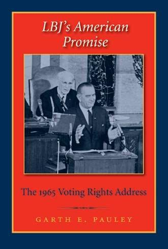 LBJ's American Promise by Garth E. Pauley