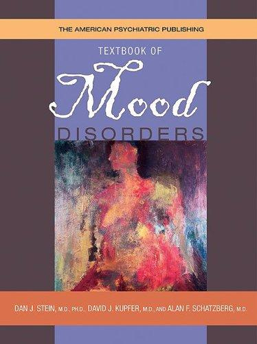 The American Psychiatric Publishing Textbook of Mood Disorders by