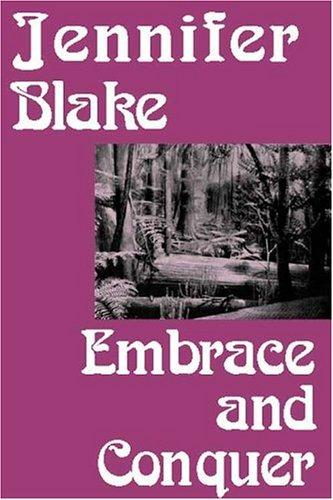 Embrace and Conquer by Jennifer Blake