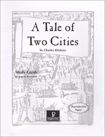 A Tale of Two Cities Study Guide by Jeannie Buchholz