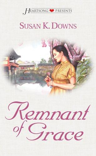Remnant of grace by Susan K. Downs