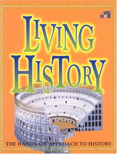 Living History (Make it Work! History) by Andrew Haslam