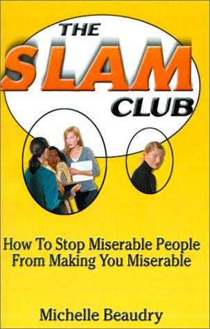The Slam Club by Michelle Beaudry