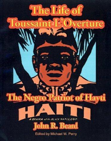 The life of Toussaint L'Ouverture