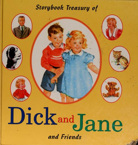 Storybook treasury of Dick and Jane and friends by William S. Gray