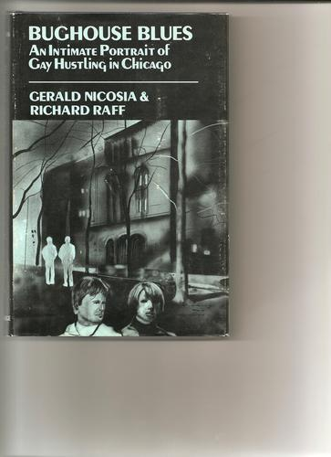 Bughouse blues by Gerald Nicosia, Richard Raff