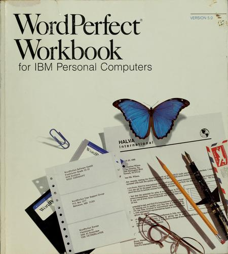 Wordperfect for IBM personal computers. by Wordperfect Corporation, WordPerfect Corporation
