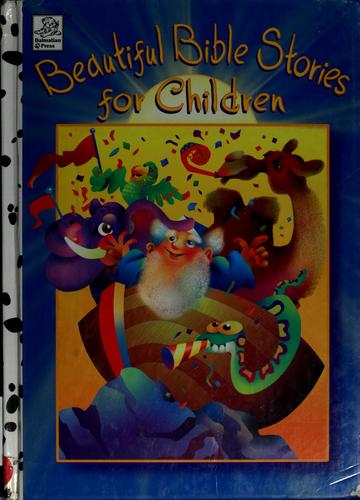 Beautiful bible stories for children by Tess Fries