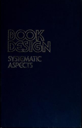 Book design--systematic aspects by Stanley Rice, Stanley Rice