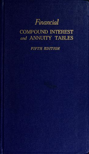 Financial compound interest and annuity tables by Financial Publishing Company., Financial Publishing Company