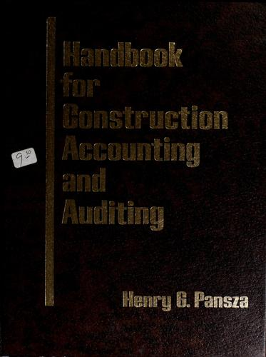 Handbook for construction accounting and auditing by Henry G. Pansza