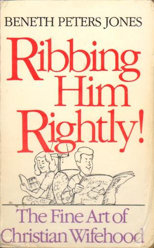 Ribbing him rightly! by Beneth Peters Jones