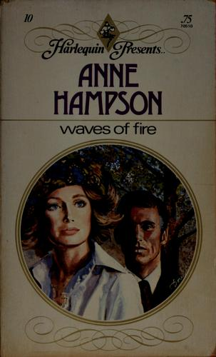 Waves of fire by Anne Hampson