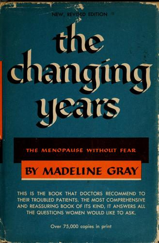 The changing years by Madeline Gray