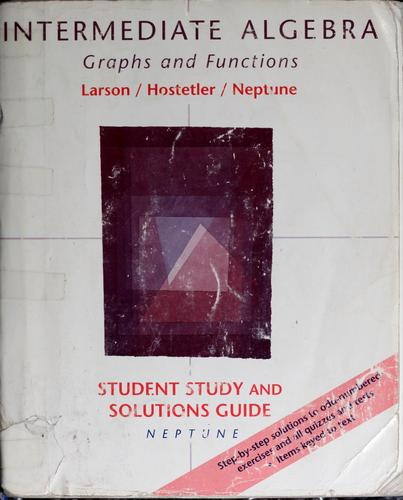 Student study guide to accompany Intermediate algebra, graphs and functions by Carolyn F. Neptune