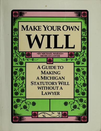 Make your own will by Michael Maran