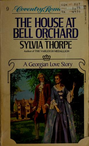 The house at Bell Orchard by Sylvia Thorpe