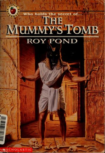 The mummy's tomb by Roy Pond