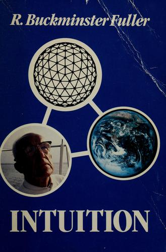 Intuition by R. Buckminster Fuller