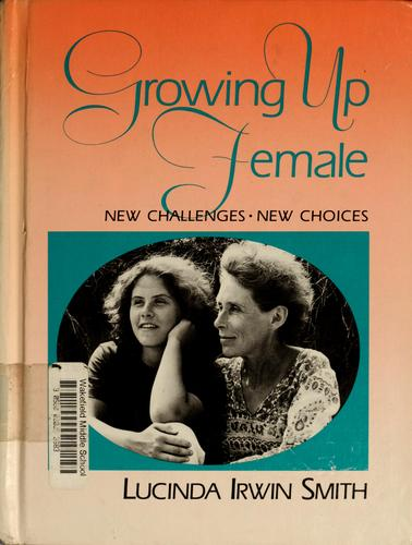 Growing up female by Lucinda Smith