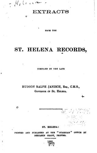 Extracts from the St. Helena Records by