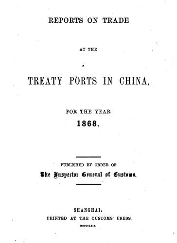 Reports on Trade at the Treaty Ports by