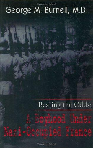 Beating the Odds by George M., M.D. Burnell