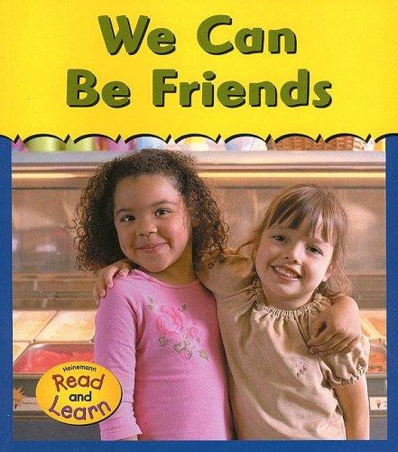 We Can Be Friends (You and Me) by Denise M. Jordan