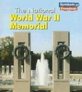 The National World War II Memorial by A. Ted Schaefer