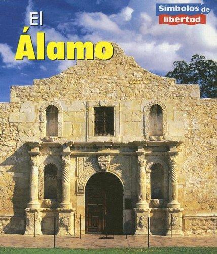 El Alamo/the Alamo (Simbolos De Libertad/Symbols of Freedom) by Ted Schaefer