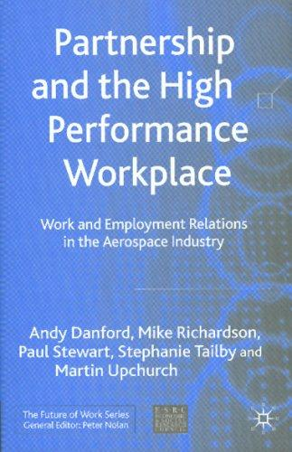 Partnership and the High Performance Workplace by Michael Richardson