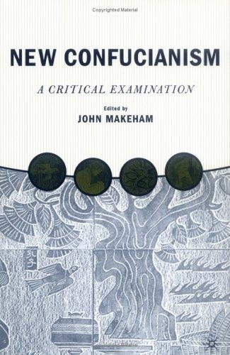 New Confucianism by John Makeham