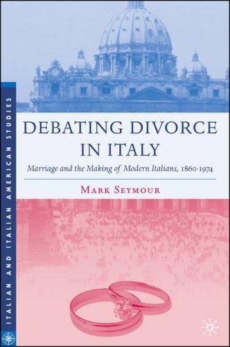 Debating Divorce in Italy by Mark Seymour
