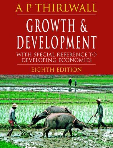 Growth and development, with special reference to developing economies