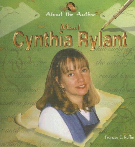 Meet Cynthia Rylant by Frances E. Ruffin
