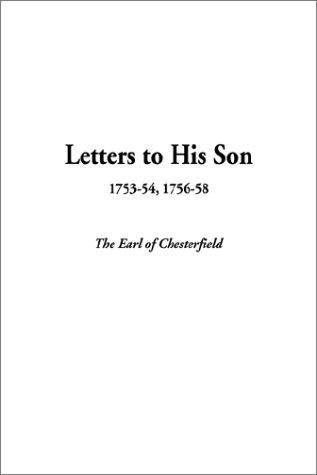 Letters to His Son, 1753-54, 1756-58