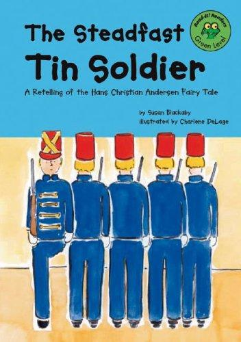 The steadfast tin soldier by Susan Blackaby
