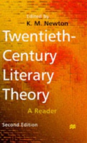Twentieth-century Literary Theory by K. M. Newton
