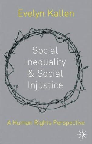 Social Inequality and Social Injustice